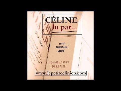 Louis-Ferdinand CÉLINE lu par...