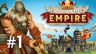 GoodGame Empire | Castelul lui Max | Episodul 1