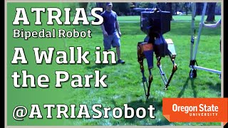 ATRIAS Bipedal Robot: Takes a Walk in the Park