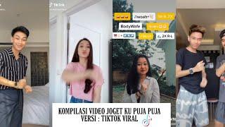 Download Kompilasi Video Tiktok Joget Terkeren Lagu Ku Puja Puja Versi Tiktok Viral