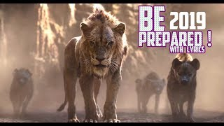 Be Prepared (2019 ) with Lyrics -  Lion King 2019.mp3