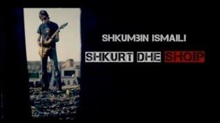 Shkumbin Ismaili - Shkurt dhe Shqip