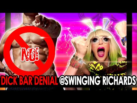 DENIED DICK @ SWINGING RICHARDS