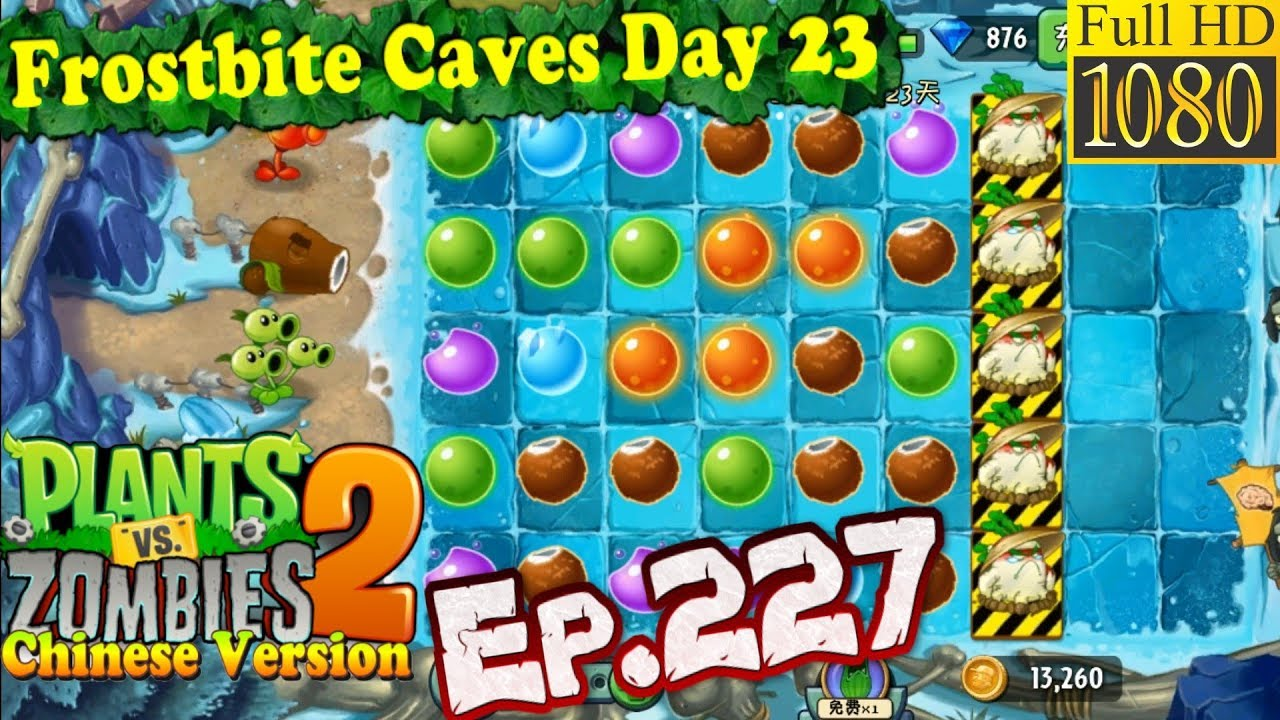 Plants vs  Zombies 2 (China) - Plant Maze level 2 - Frostbite Caves Day 23  (Ep 227)