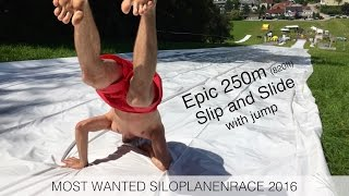 Epic 250m Slip and Slide with jump | Most Wanted Siloplanenrace 2016