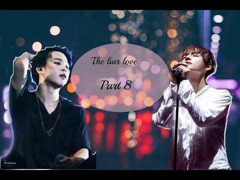 "(FF Imagine) ""The Liar Love""-  Part 8 -Jimin ft Taehyung BTS"