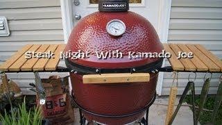 """Steak Night With """"kamado Joe"""""""