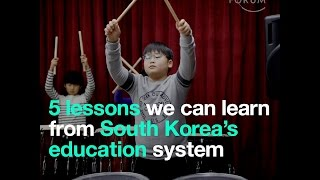 5 lessons we can learn from South Korea's education system
