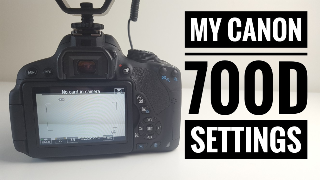 My Video Settings on the Canon Rebel T5i / 700D