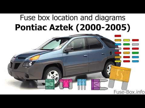 pontiac aztek fuse box location fuse box location and diagrams pontiac aztek  2000 2005  youtube  fuse box location and diagrams pontiac