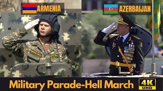 Hell March - Адский марш - сравнение военного парада Армении и Азербайджана (4K UHD)