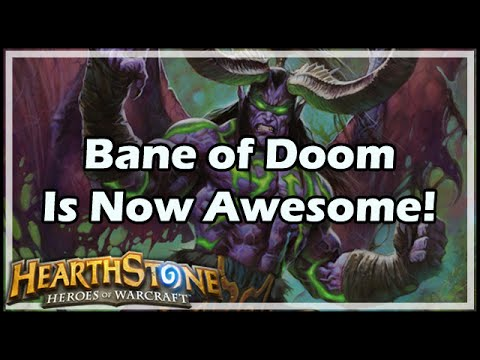 [Hearthstone] Bane of Doom Is Now Awesome!