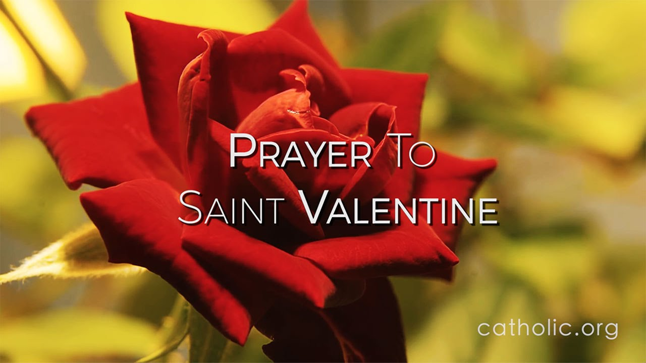prayer to saint valentine hd youtube - Saint Valentine Prayer