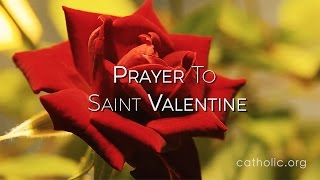 Prayer to Saint Valentine HD