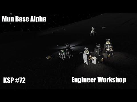 KSP #72 - Mun Base Alpha: Engineer Workshop / EVA Base Construction (Sub Colony)