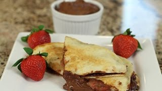 Chocolate Nutella Quesadilla With Strawberries, Bananas By Rockin Robin
