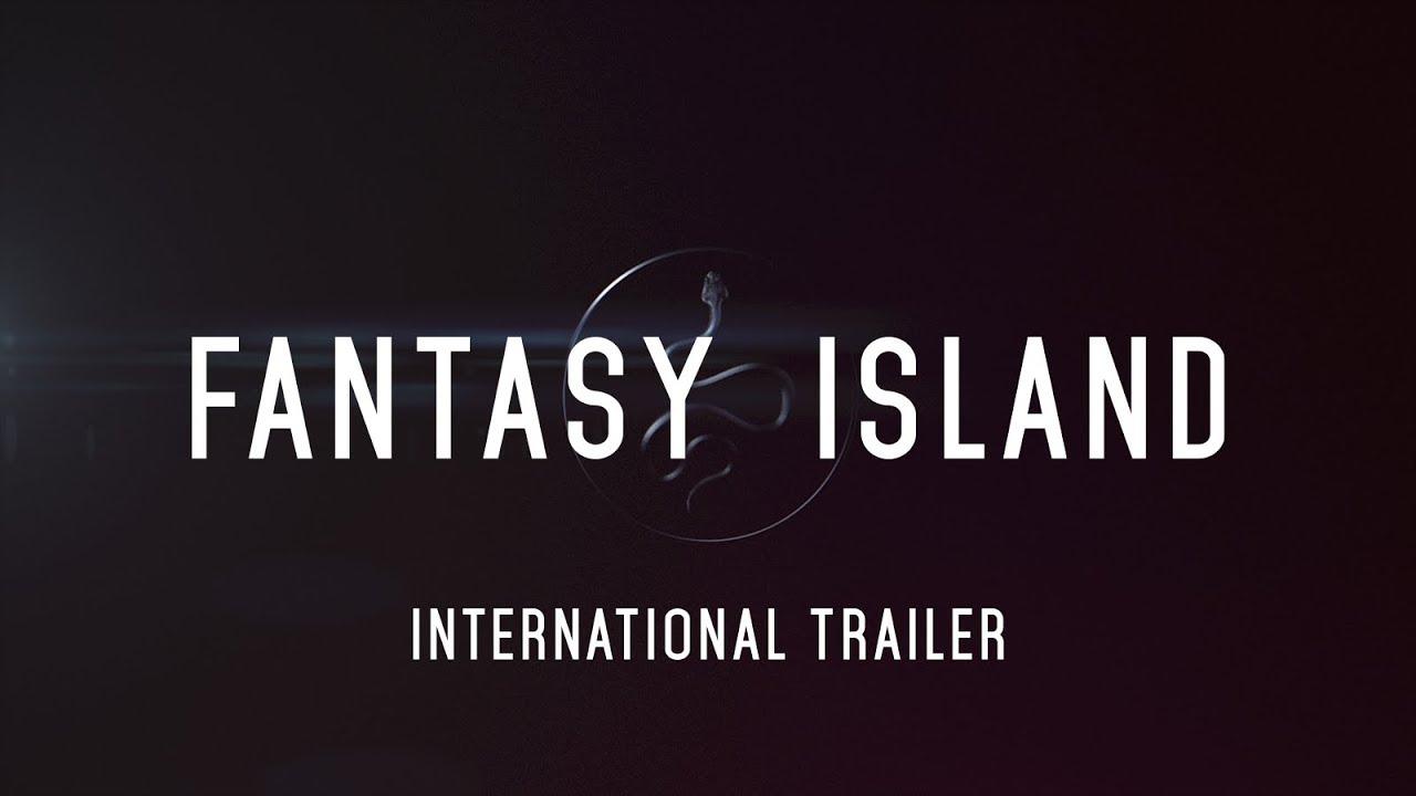 FANTASY ISLAND - International Trailer