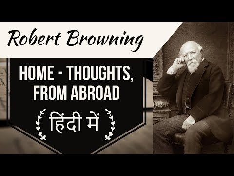 English Poems for competitive exams - Home, Thoughts from abroad by Poet Robert Browning