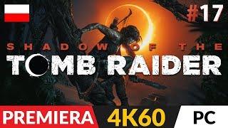 Shadow of the TOMB RAIDER PL (2018)  #17 (odc.17)  Droga ucieczki