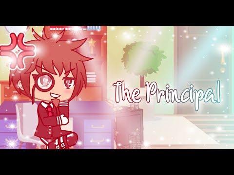 The Principal ~ Glmv {K-12!}