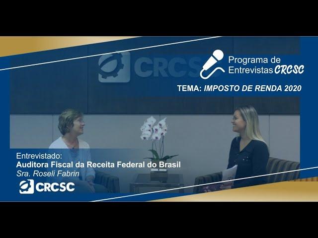 Programa de Entrevistas do CRCSC - Imposto de Renda 2020