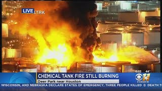 Fire Raging At Deer Park Chemical Plant