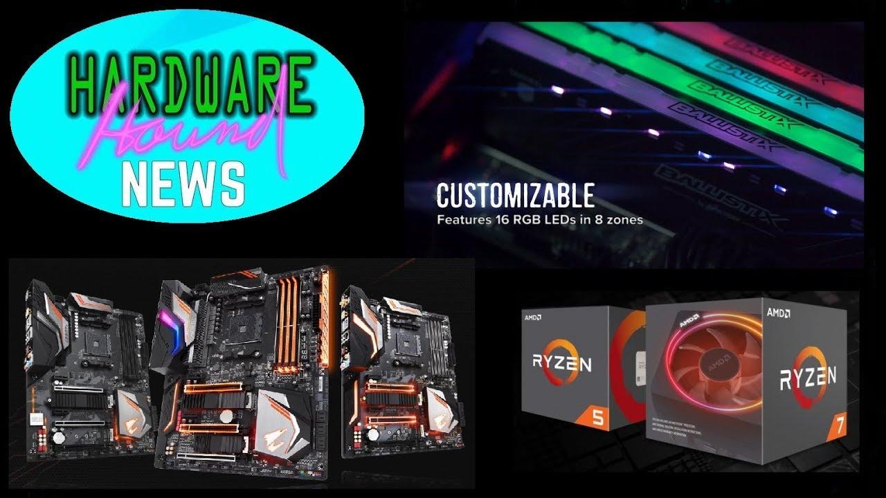 Ryzen 2700X Overclocking, Ballistix Tracer RGB RAM, Gigabyte X470 Gaming 7 - News Hound