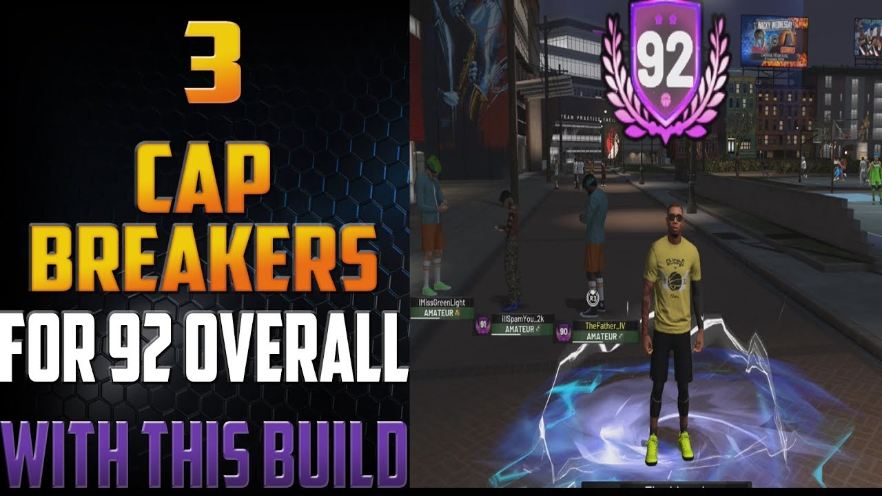 YOU GET 3 CAP BREAKERS FOR 92 OVERALL SHARPSHOOTING SHOT CREATOR! | NBA  2K19 92 OVERALL