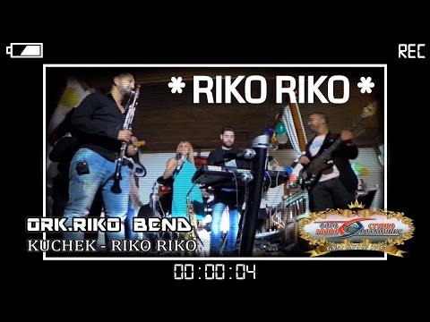 ORK.RIKO BEND 2015 - LIVE - Kucheka - RIKO RIKO