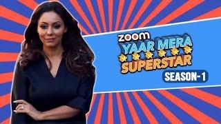 Gauri  Khan on Yaar Mera Superstar   EXCLUSIVE