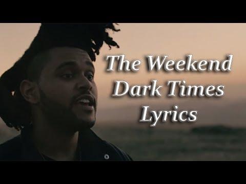 The Weeknd - Dark Times feat. Ed Sheeran...