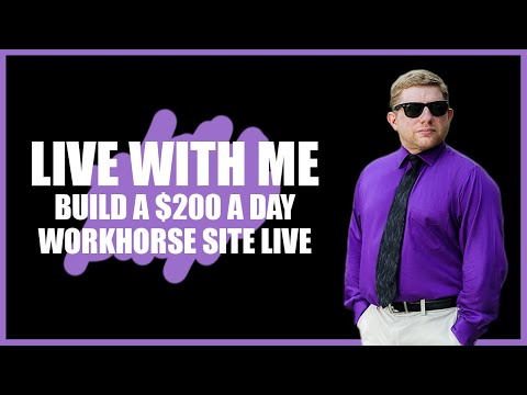 LIVE : Taking A New SEO Site 0 To $200 A Day LIVE Workhorse