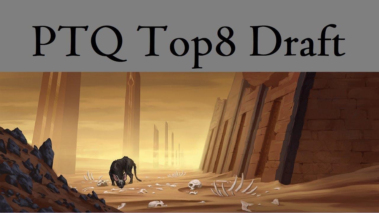 PTQ Top 8 Draft Amonkhet
