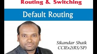 Default Routing - Video By Sikandar Shaik || Dual CCIE (RS/SP) # 35012