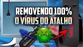 COMO REMOVER VÍRUS DO ATALHO DO PC E DO PENDRIVE COMPLETAMENTE