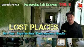 ★ Lost Places (Part 5│The 1st Floor -Dispatcher & Projector Room│The former StaSi-Clubhouse)