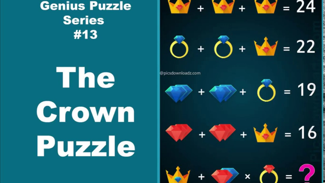 The Crown Puzzle Genius Puzzle Series 13 Viral Math Puzzle Youtube