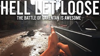 Hell Let Loose - The Battle of Carentan is Awesome!