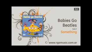 Babies Go Beatles Vol.2 - Something