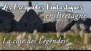 #01 Escapades Fantastiques en Bretagne - Cote des légendes