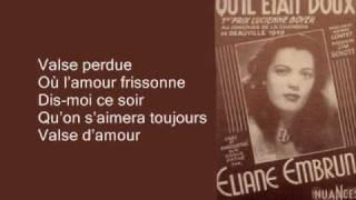 Eliane Embrun - Valse perdue (1947)