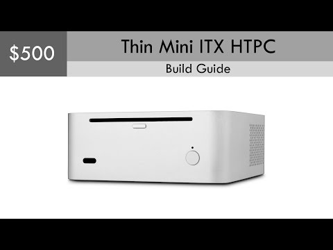 $500 Thin Mini ITX HTPC Build Guide  (Windows Pro included)