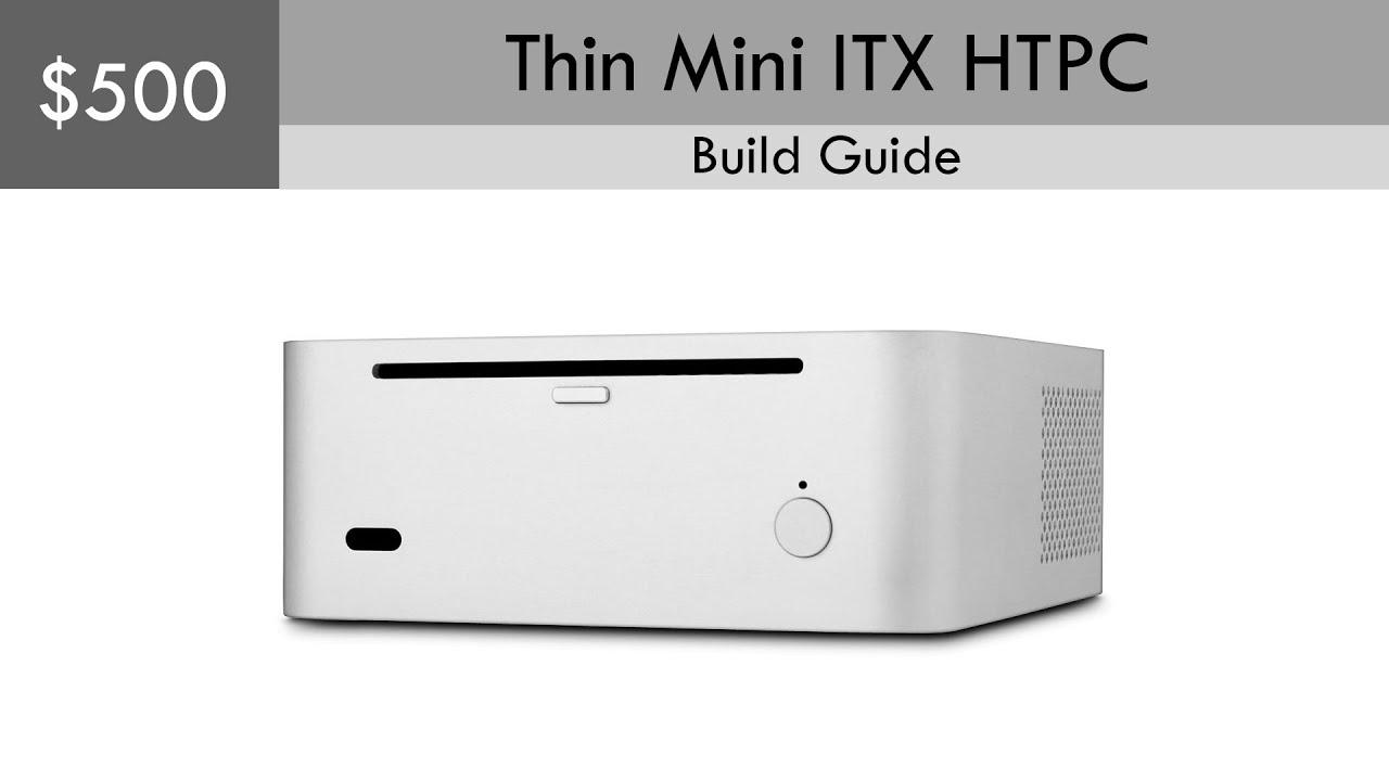 500 thin mini itx htpc build guide windows pro included youtube rh youtube com HTPC Mini Intel HTPC Mini Intel