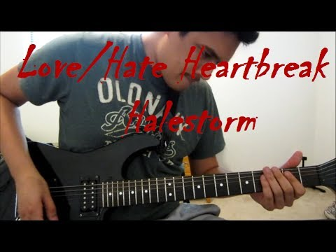 Love/Hate Heartbreak - Halestorm Guitar Lesson and Cover HD