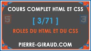 COURS COMPLET HTML ET CSS [3/71] - Définitions et rôles