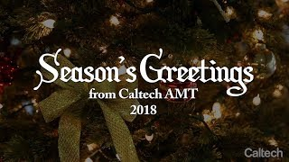 Celebrate Stories from 2018 with Caltech AMT thumbnail