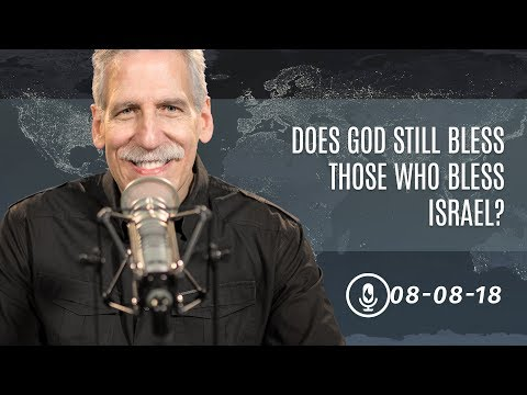 Does God Still Bless Those Who Bless Israel?