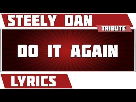 Do It Again - Steely Dan tribute - Lyrics