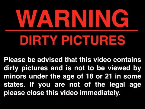 Dirty Pictures (Uncensored)
