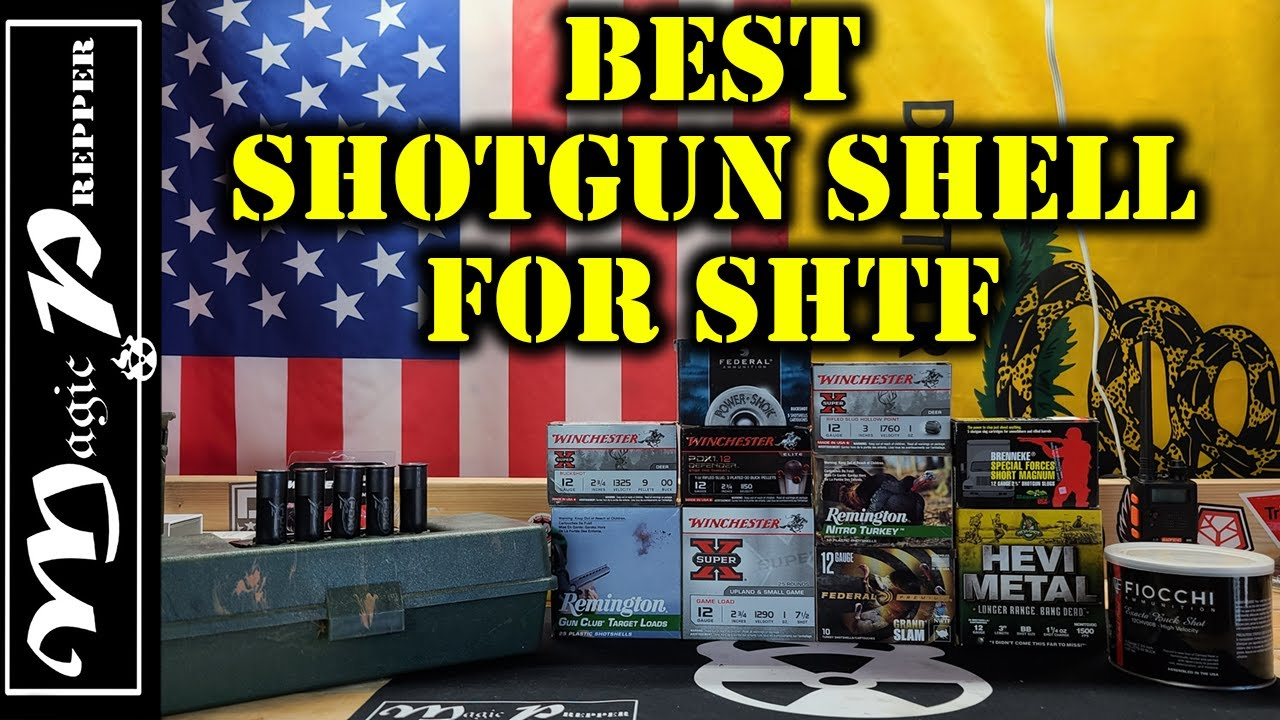 Shotgun Shells To Stockpile For SHTF   Is There An All Around Best?